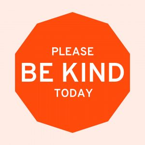 """An illustration of a solid vivid orange decagon with the words """"Please be kind today"""" in the center in capital, white letters. The background color is a solid very pale orange with the words """"Be Kind to Humankind Week"""" in a pale orange serif font, centered, and repeating from top to bottom."""